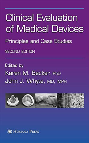 Clinical Evaluation of Medical Devices: Principles and Case Studies