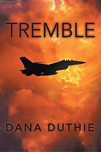 Tremble by [Dana Duthie]