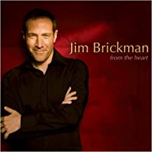From the Heart by Jim Brickman (2010-02-09)