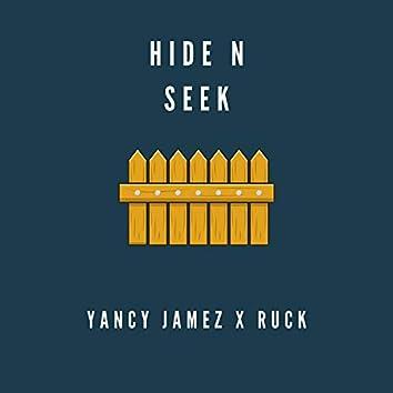 Hide N' Seek (feat. Ruck)
