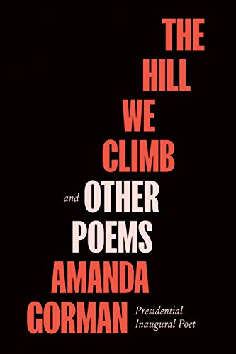 The Hill We Climb and Other Poems