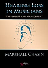 Hearing Loss in Musicians by Marshall Chasin (2008-04-01)
