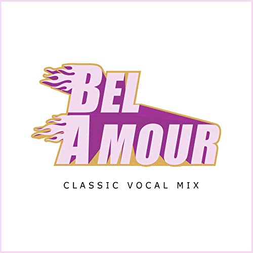 Bel Amour (Classic Vocal Mix)