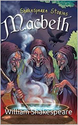 Tragedy of Macbeth illustrated (English Edition)