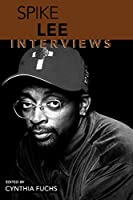 Spike Lee: Interviews (Conversations With Filmmakers Series)