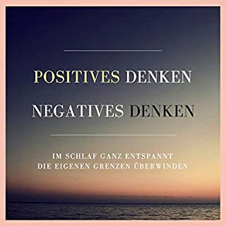 Positives Denken - Negatives Denken Titelbild