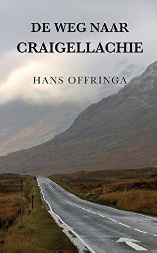 De weg naar Craigellachie: een ontdekkingsreis door de wereld van Schotse whisky, met hier en daar een zijweg naar andere oorden