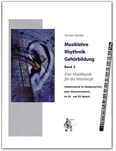 Musiklehre Rhythmik Gehörbildung Band 2 - Buch von Michael Stecher mit online Audio und Musik-Bleistift - 9789043149600