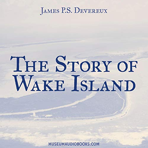 The Story of Wake Island  By  cover art