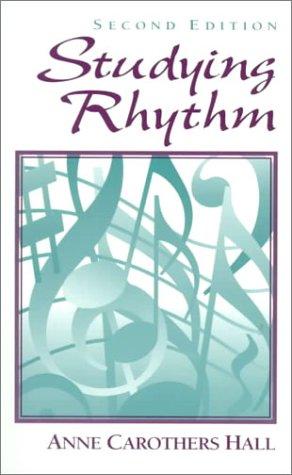 Studying Rhythm (2nd Edition)