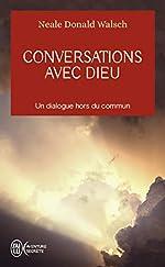 Conversations avec Dieu de Neale-Donald Walsch