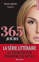365 JOURS - Tome 2 de Blanka Lipińska
