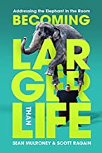 Becoming Larger Than Life : Addressing the Elephant in the Room