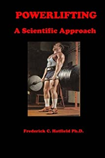 Powerlifting: A Scientific Approach