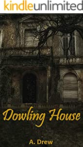 Download The Dowling House Dark Terror 1 By A Drew
