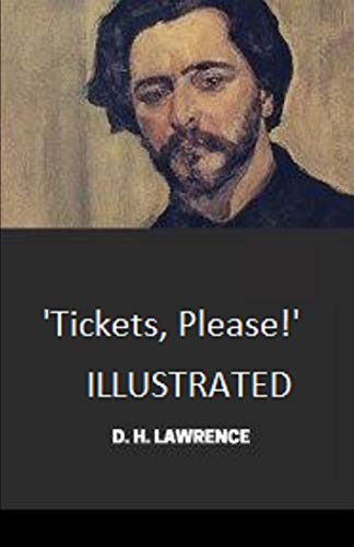 Tickets, Please!' Illustrated