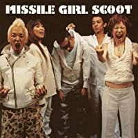 MISSILE GIRL SCOOT(CCCD)