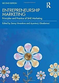 Entrepreneurship Marketing: Principles and Practice of SME Marketing
