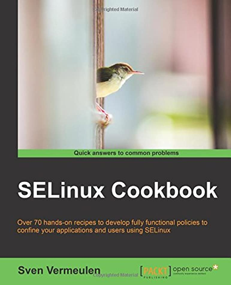 ハプニングスローガン多数のSelinux Cookbook