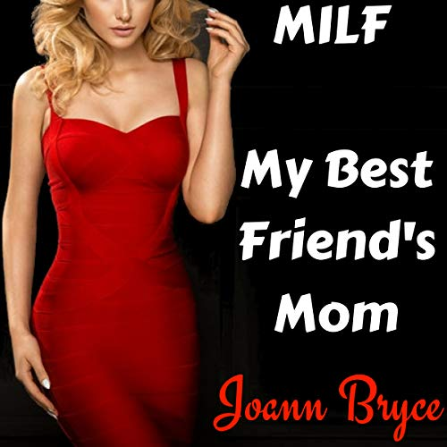 MILF: My Best Friend's Mom audiobook cover art