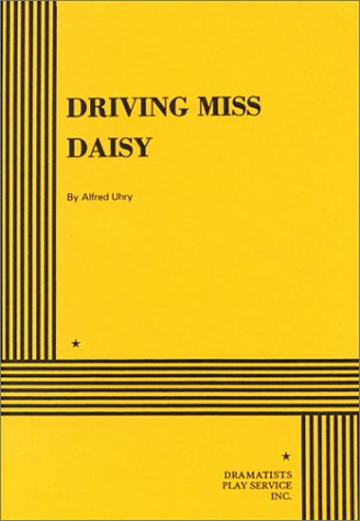 Driving Miss Daisy. (Acting Edition for Theater Productions)