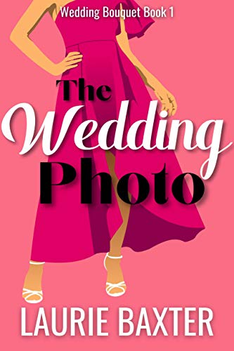 The Wedding Photo (Wedding Bouquet Book 1)