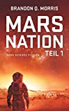 Mars Nation 1: Hard Science Fiction (Mars-Trilogie)