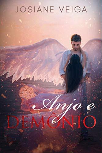 Anjo e Demônio (Cidade Esperança Livro 3)