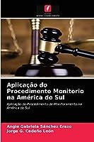 Aplicação do Procedimento Monitorio na América do Sul