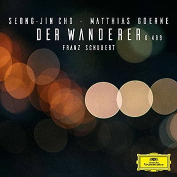 Schubert: Der Wanderer, D. 489