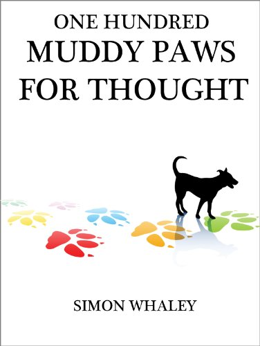 One Hundred Muddy Paws For Thought (English Edition)