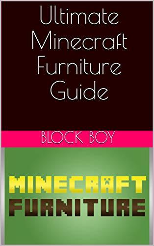 Ultimate Minecraft Furniture Guide