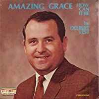 Amazing Grace How Can It Be