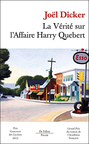 La verite sur l'affaire Harry Quebert (French Edition)