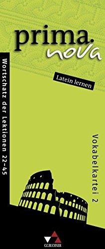 prima.nova Latein lernen / prima.nova Vokabelkartei 2: Gesamtkurs Latein / Zu den Lektionen 22-45 (prima.nova Latein lernen: Gesamtkurs Latein)