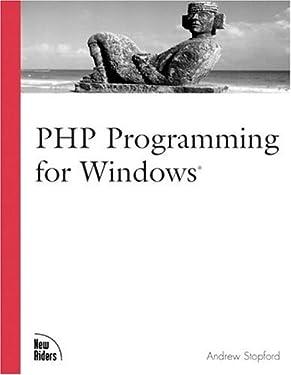 PHP Programming for Windows (Landmark (New Riders))