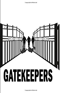 Gatekeepers: Prayer Warriors, Intercessors, Diary, Journal, Prayer Watches, Christian Lifestyle
