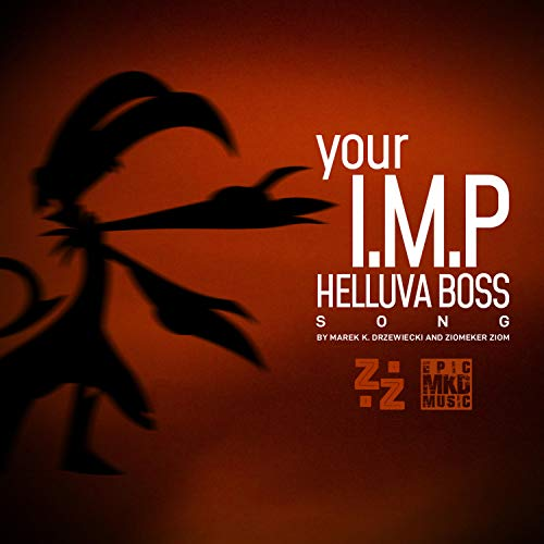 Your I.M.P (Helluva Boss Song)