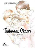Tadaima okaeri - Tome 03 - livre (manga) - yaoi - hana collection d'Ichi Ichikawa