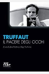 Il piacere degli occhi (Italian Edition) Format Kindle