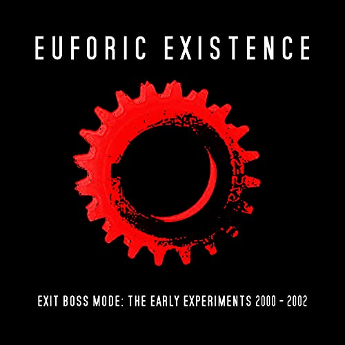 Exit Boss Mode: The Early Experiments 2000 - 2002