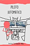 Piloto Automatico: A todos las personas que han comprado el libro favor de enviar un e-mail a gtofanelli@hotmail.com o WhatsApp al 005 - se le enviará copia correcta.