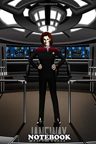 Notebook: Star Trek Voyager Captain Janeway , Journal for Writing, College Ruled Size 6