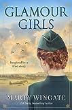 Glamour Girls: A Novel