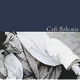 Cafe Bohemia(完全生産限定盤)(アナログ盤) [Analog]