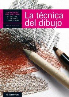 Técnica del dibujo, La (Cuadernos del artista)