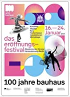 ポスター バウハウス 100 Jahre Bauhaus Festival 2019 white 額装品 アルミ製ハイグレードフレーム(ホワイト)
