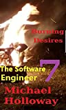 BURNING DESIRES: The Software Engineer (English Edition)