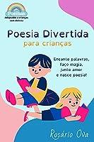 Poesia Divertida: para Crianças