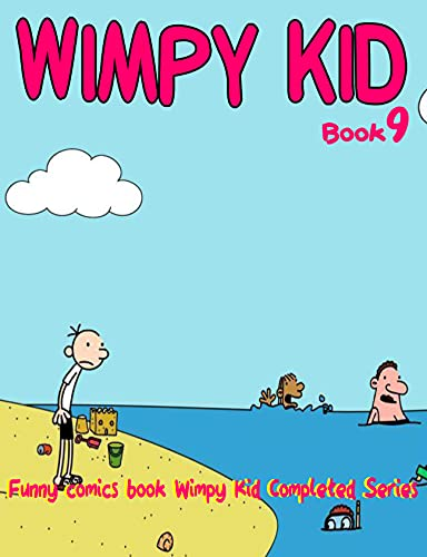 Funny comics book Wimpy Kid Completed Series: Wimpy Kid Book 9